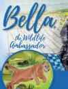Bella Wildlife Ambassador